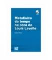 METAFÍSICA DO TEMPO NA OBRA DE LOUIS LAVELLE
