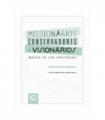 MISSIONÁRIOS, CONSERVADORES E VISIONÁRIOS