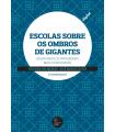 ESCOLAS SOBRE OS OMBROS DE GIGANTES