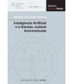 INTELIGÊNCIA ARTIFICIAL E A DECISÃO JUDICIAL AUTOMATIZADA