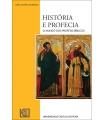 HISTÓRIA E PROFECIA