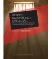 GÉNERO, NACIONALIDADE E RECLUSÃO