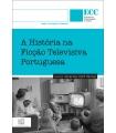 A HISTÓRIA NA FICÇÃO TELEVISIVA PORTUGUESA