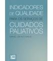 INDICADORES DE QUAL. PARA SERVIÇOS DE CUIDADOS PALIATIVOS