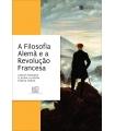 A FILOSOFIA ALEMÃ E A REVOLUÇÃO FRANCESA