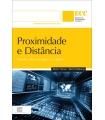 PROXIMIDADE E DISTÂNCIA