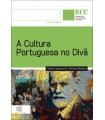A CULTURA PORTUGUESA NO DIVÃ