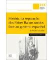 HISTÓRIA DA SEPARAÇÃO DOS PAÍSES BAIXOS UNIDOS
