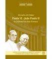 ALOCUÇÕES DOS PAPAS PAULO VI E JOÃO PAULO II