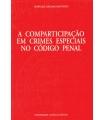 A COMPARTICIPAÇÃO EM CRIMES ESPECIAIS NO CÓDIGO PENAL